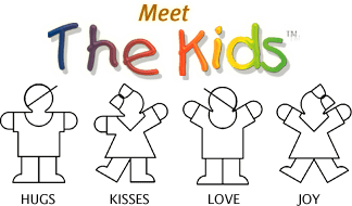 Meet the Kids - HUGS - KISSES - LOVE - JOY